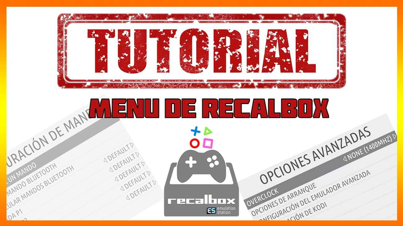Tutorial recalbox el menu